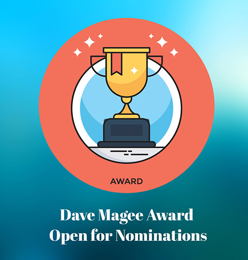 Dave Magee Award- Nominations & Applications Open!